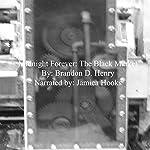 Midnight Forever: The Black Market | Brandon D. Henry
