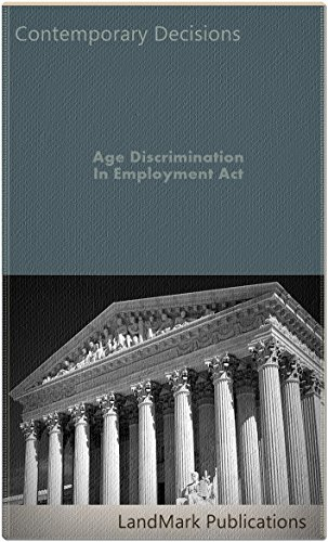 Age Discrimination In Employment Act (Employment Law Series)
