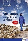 Autismus: Wege in die Sprache