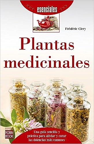 Descarga gratuita de libros online en pdf. Plantas Medicinales (Esenciales) 8499173802 ePub