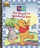 The Grand and Wonderful Day, Mary Packard, 0307302636