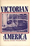 img - for Victorian America book / textbook / text book