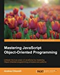 Mastering JavaScript Object-Oriented Programming