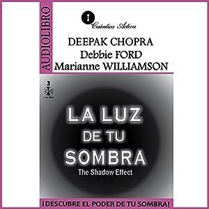 La Luz de tu Sombra [The Light of Your Shadow] Audiobook