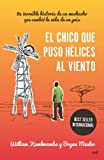 img - for El chico que puso h lices al viento book / textbook / text book