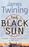 Front cover for the book The Black Sun by James Twining