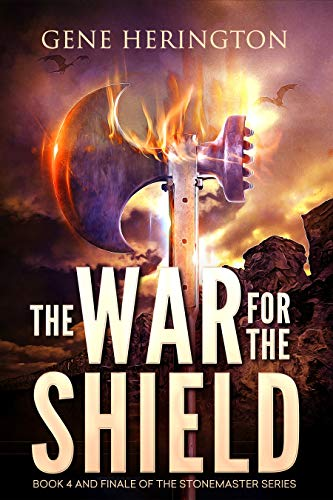 The War for the Shield (The Stonemaster Series Book 4)