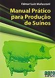capa de Manual Prático Para Produção de Suínos