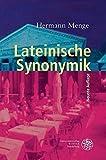 img - for Lateinische Synonymik (Sprachwissenschaftliche Studienbucher. 1. Abteilung) by Hermann Menge (2007-03-01) book / textbook / text book