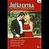 Julia Extra Band 0332: Ein Mann für May / Wiedersehen auf Mallorca / Der Glanz in deinen Augen / Bittersüß ist meine Rache /