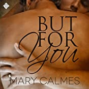 But for You: A Matter of Time, Book 6 | Mary Calmes