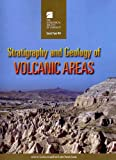 Stratigraphy and Geology of Volcanic Areas, Gianluca Groppelli and Lothar Viereck-Goette, 0813724643