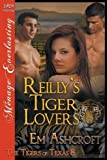 Reilly's Tiger Lovers [The Tigers of Texas 8] (Siren Publishing Menage Everlasting)