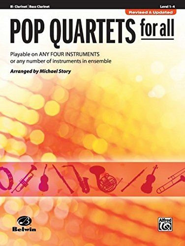 Pop Instrumental Ensembles (Pop Quartets for All: B-flat Clarinet, Bass Clarinet (Instrumental Ensembles for All))