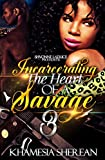In the last installment of Incarcerating The Heart Of A Savage, relationships are tested and put through some of the toughest hardships but only the strong will survive. When it comes to loving a savage, you'll do whatever it takes to secure your spo...