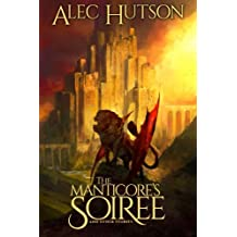 The Manticore's Soiree