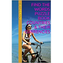 Find The Words Puzzle Book COUNTRIES & THEIR CURRENCIES
