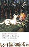 Chronicle of the Abbey of Bury St. Edmunds (Oxford World's Classics), Jocelin of Brakelond, 0199554935