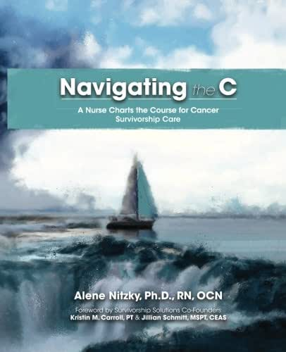 Navigating the C: A Nurse Charts the Course for Cancer Survivorship Care