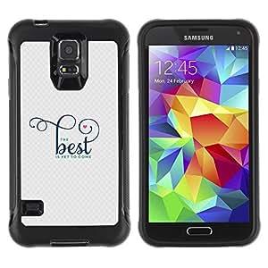Paccase / Suave TPU GEL Caso Carcasa de Protección Funda para - Good Best Better Quote Motivational - Samsung Galaxy S5 SM-G900