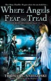 Where Angels Fear to Tread: A Remy Chandler Novel (Remy Chandler Series)