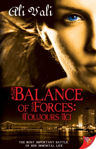 Force Balance - Balance of Forces: Toujours Ici (Battle of Forces Book 1)