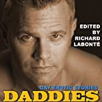 Daddies: Gay Erotic Stories | Richard Labonte (editor),Doug Harrison,Barry Alexander,Jeff Mann,Simon Sheppard,Xan West,Dale Chase,Shaun Levin