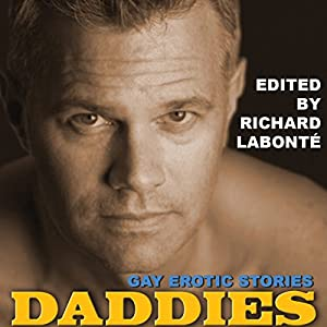 Daddies: Gay Erotic Stories Audiobook