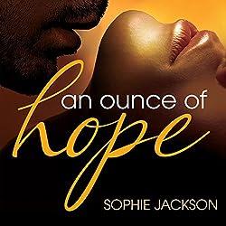 An Ounce of Hope