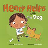 Henry Helps with the Dog, Beth Bracken, 1404876731