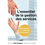 L'essentiel de la gestion des services (French Edition)