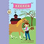 Keeker and the Springtime Surprise: The Sneaky Pony Series, Book 4 | Hadley Higginson
