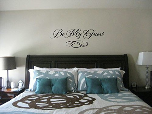 (Bedroom wall decal -Be My Guest wall quote - Vinyl Wall Art Decal - Guest room Vinyl Lettering - Vinyl Quote Wall Decal)