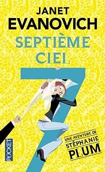 Stephanie Plum, tome 7 : Septième ciel par Evanovich