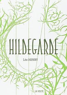 Hildegarde, Henry, Léo