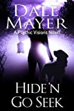 Hide 'n Go Seek (Psychic Visions Book 2)
