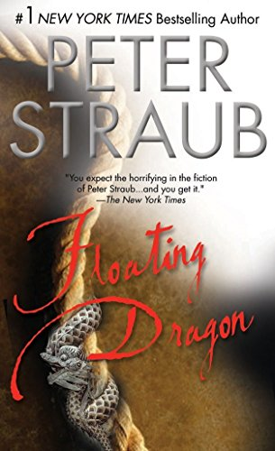 Floating Dragon by Peter Straub