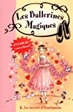 Les ballerines magiques, Tome 6 : Le secret d'Enchantia