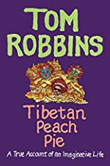 Internationally bestselling novelist and American icon Tom Robbins'legendary memoir--wild tales of his life and times, both at home and around the globe.              Tom Robbins' warm, wise, and wonderfully weird novels—incl...