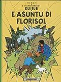 AFFAIRE TOURNESOL (L') : ASUNTU DI FLORISOL (EN PAPIAMENTU)