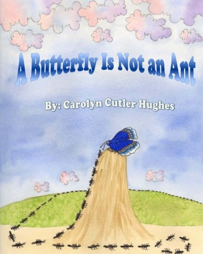 A Butterfly Is Not an Ant