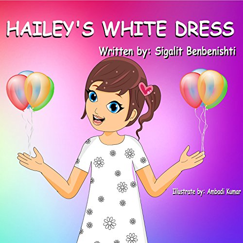 Hailey's White Dress by Sigalit Benbenishti ebook deal
