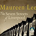 The Seven Streets of Liverpool | Maureen Lee