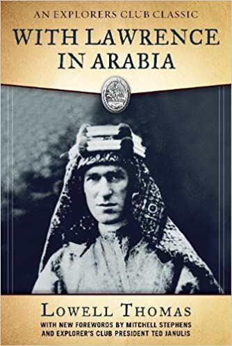 With Lawrence in Arabia (An Exporers Club Classics)