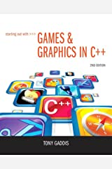 Starting Out with Games & Graphics in C++ (2-downloads) Kindle Edition