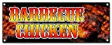 BARBEQUE CHICKEN BANNER SIGN smoked bbq barbecue grill