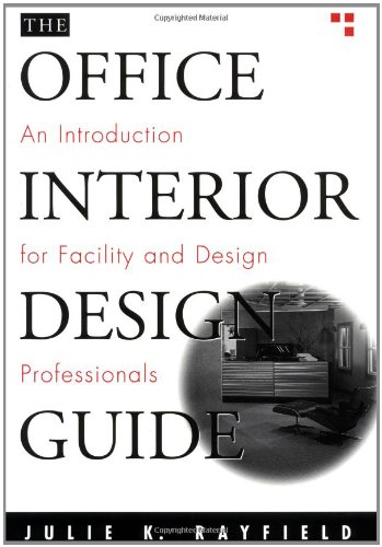 Cheap  The Office Interior Design Guide: An Introduction for Facility and Design Professionals