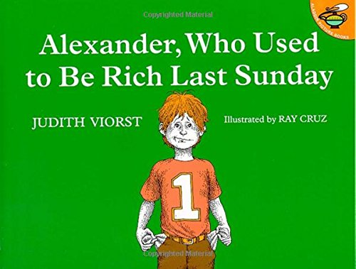 Alexander, Who Used to Be Rich Last Sunday (Alexander And The Horrible Very Bad Day)