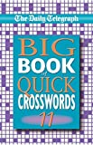 The Daily Telegraph Big Book of Quick Crosswords 11