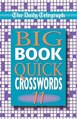 Read Online The Daily Telegraph Big Book of Quick Crosswords 11 (Bk.11) ebook